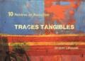 Jacques Lahousse - Traces tangibles - 10 peintres en Roussillon.