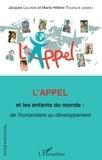 Jacques Lalande et Marie-Hélène Touzalin - L'appel et les enfants du monde : de l'humanitaire au développement.
