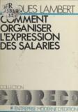 Jacques Lambert - Comment organiser l'expression des salariés.
