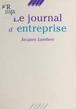 Jacques Lambert - Le Journal d'entreprise.