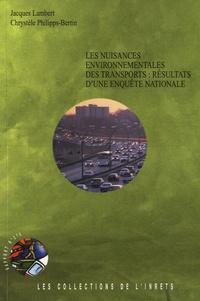 Jacques Lambert et Chrystèle Philipps-Bertin - Les nuisances environnementales des transports : résultats d'une enquête nationale.