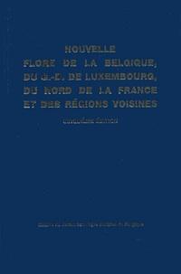 Jacques Lambinon et Léon Delvosalle - Nouvelle flore de la Belgique, du Grand-Duché de Luxembourg, du Nord de la France et des régions voisines - (Ptéridophytes et Spermatophytes).