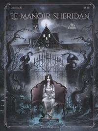 Jacques Lamontagne et Yi Ma - Le manoir Sheridan Tome 1 : La porte de Géhenne.