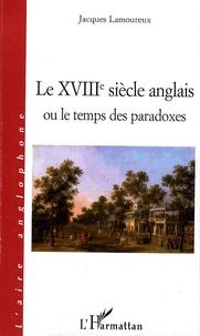 Le XVIIIe siècle anglais ou le temps des paradoxes.pdf