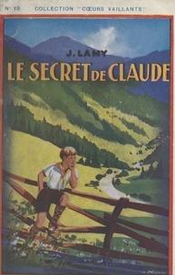 Jacques Lamy - Le secret de Claude.
