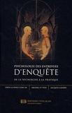 Jacques Landry et Michel St-Yves - Psychologie des entrevues d'enquêtes - De la recherche à la pratique.