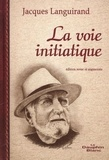 Jacques Languirand - La voie initiatique  N.E..