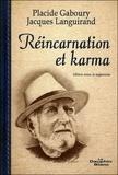 Jacques Languirand et Placide Gaboury - Réincarnation et karma.