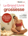 Jacques Lansac et Nicolas Evrard - Le grand livre de ma grossesse.