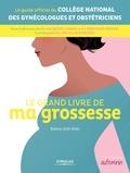 Jacques Lansac et Bernard Hédon - Le grand livre de ma grossesse.