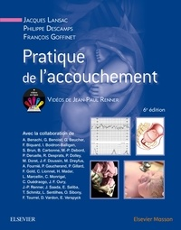 Jacques Lansac et Philippe Descamps - Pratique de l'accouchement.