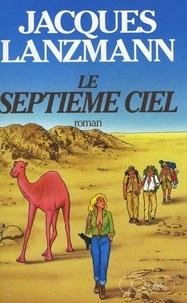 Jacques Lanzmann - Le septième ciel.