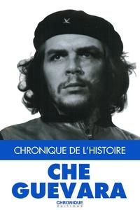 Jacques Lapeyre et Pierre-Yves Grasset - Che Guevara.