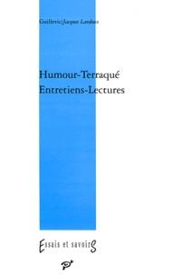 """Jacques Lardoux et  Guillevic - Humour-""""Terraqué"""" - Entretiens-lectures."""