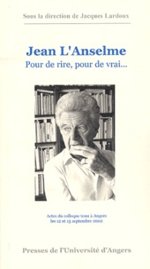 Jacques Lardoux - Jean L'Anselme - Pour de rire, pour de vrai....