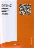 Jacques Largeaud et Magali Koessler - Manuel de curothérapie - Tome 2, Harmonisation énergétique des personnes.