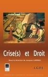Jacques Larrieu - Crise(s) et droit.