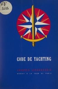 Jacques Lassaussois et  Beaudoin - Code de yachting.