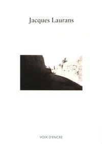 Jacques Laurans - L'image d'un autre monde.