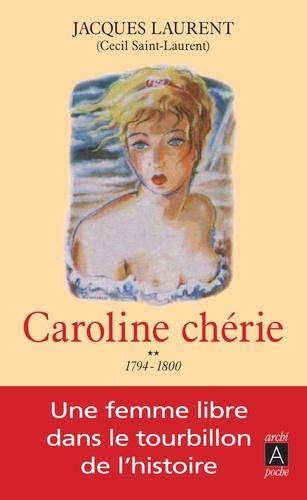 Caroline chérie Tome 2 1794-1800