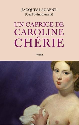 Caroline chérie  Un caprice de Caroline chérie