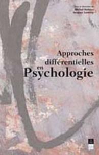 Jacques Lautrey et Michel Huteau - Approches différentielles en psychologie - [actes des XIIIes Journées de psychologie différentielle, Paris, du 2 au 4 septembre 1998.