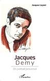 Jacques Layani - Jacques Demy - Un portrait personnel.