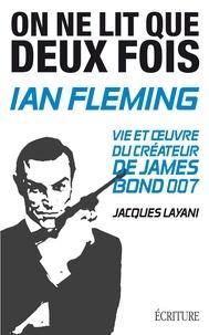 Jacques Layani - On ne lit que deux fois.