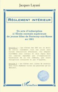 Deedr.fr Règlement intérieur - Un acte d'indiscipline à l'Ecole normale supérieure de jeunes filles de Fontenay-aux-Roses en 1961 Image