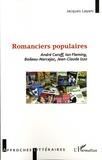 Jacques Layani - Romanciers populaires - André Caroff, Ian Fleming, Boileau-Narcejac, Jean-Claude Izzo.