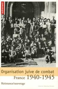 Jacques Lazarus et Lucien Lazare - Organisation juive de combat - Résistance/sauvetage. France 1940-1945.