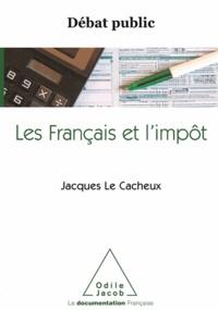 Jacques LeCacheux - Débat public : Les Français et l'impôt.