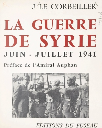 La guerre de Syrie, juin-juillet 1941