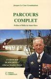 Jacques Le Cour Grandmaison et Bénédicte Helcégé - Parcours complet - Un officier se souvient....