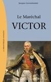Jacques Le Coustumier - Le Maréchal Victor - Claude Victor Perrin (1764-1841).