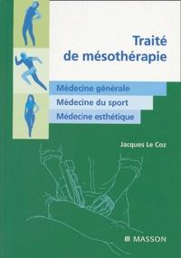Jacques Le Coz - Traité de mésothérapie.