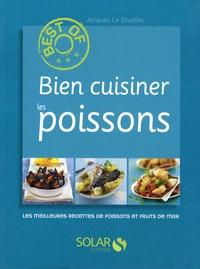 Bien cuisiner les poissons - Les meilleures recettes de poissons et fruits de mer.pdf