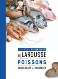Jacques Le Divellec - Le Larousse des poissons, coquillages et crustacés.