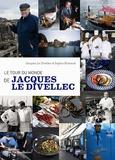 Jacques Le Divellec et Sophie Brissaud - Le tour du monde de Jacques Le Divellec.