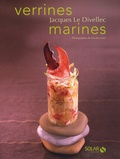 Jacques Le Divellec - Verrines marines.