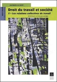 Histoiresdenlire.be Droit du travail et société. Tome 2, Les relations collectives de travail Image