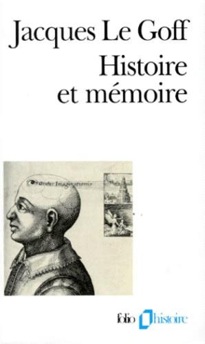 Jacques Le Goff - Histoire et mémoire.