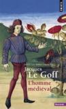 Jacques Le Goff et  Collectif - L'homme médiéval.
