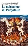 Jacques Le Goff - La naissance du Purgatoire.