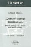 Jacques Le Maître et Emmanuel Bruno - XQuery pour interroger des données XML - Eléments du langage et mise en oeuvre, cours et exercices corrigés.
