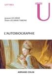 Jacques Lecarme et Eliane Lecarme-Tabone - L'autobiographie.
