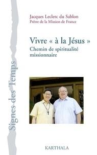 Vivre à la Jésus - Un chemin de spiritualité missionnaire.pdf