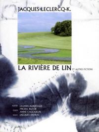 Jacques Leclercq-K et Jacques Darras - .