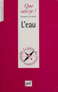 Jacques Lecomte - L'eau - Usages et conflits d'usages.