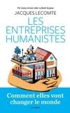 Jacques Lecomte - Les entreprises humanistes.